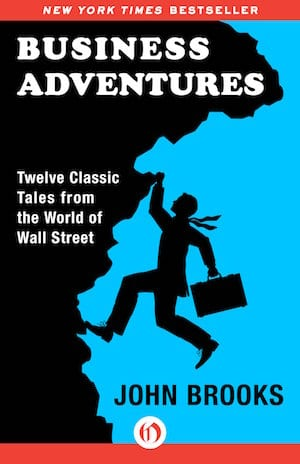 cover page of Warren Buffett's favorite investing book Business Adventures by John Brooks